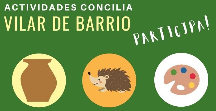 Queres participar nas actividades do Concilia Vilar de Barrio?